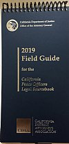 Show product details for 2019 Field Guide For California Peace Officers 2019 (CDAA) Legal Source Book 2019 Paperback Flip Guide (CDAA)