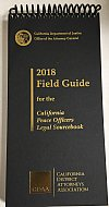 Show product details for 2018 Field Guide For California Peace Officers 2018 (CDAA) Legal Source Book 2018 Paperback Flip Guide (CDAA)