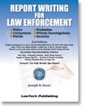 law enforcement report writing books Buy law enforcement report writing i: source book : a comprehensive reference/text by s d amirie, a amirie (isbn: 9781883317003) from amazon's book store everyday.