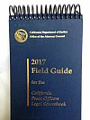 Show product details for ( OUT OF STOCK)  2018 available end of April 2018 Field Guide For California Peace Officers 2017 (CDAA) Legal Source Book 2017 Paperback Flip Guide (CDAA) California District Attorney's Association 2017 Edition