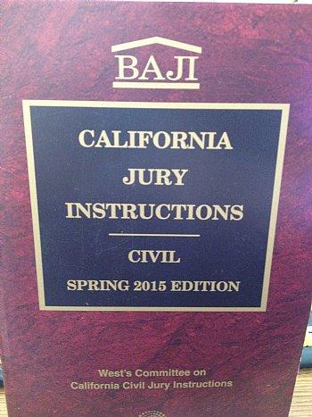 Baji California Jury Instructions Civil Spring 2015 Edition